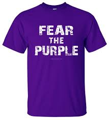"purple shirt ""fear the purple"""